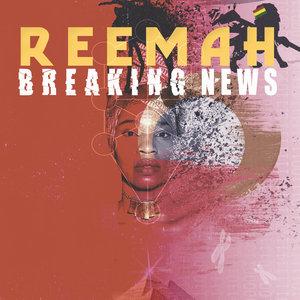 REEMAH - Breaking News
