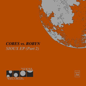 CORES vs ROBYN - Sioux EP (Part 2)