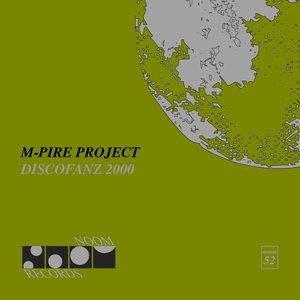 M-PIRE PROJECT - Discofanz 2000