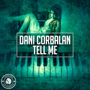 DANI CORBALAN - Tell Me