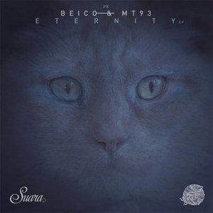 BEICO & MT93 - Eternity EP