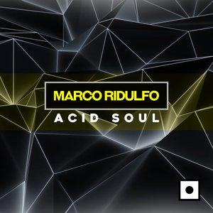 MARCO RIDULFO - Acid Soul