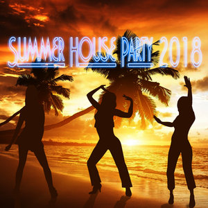 VARIOUS - Summer House Party 2018
