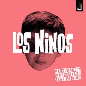MARCO FRATTY & MARCO FLASH feat EL NINO - Los Ninos