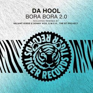 DA HOOL - Bora Bora 2.0 (Remixes)