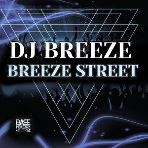 DJ BREEZE - Breeze Street