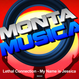LETHAL CONNECTION - My Name Is Jessica