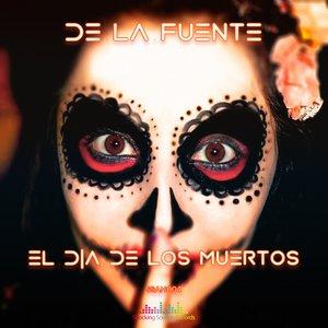 LOLA DE LA FUENTE - El Dia De Los Muertos