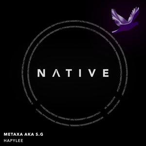 METAXA aka S.G - Hapylee