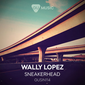 WALLY LOPEZ - Sneakerhead