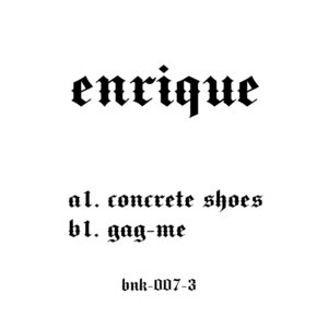 ENRIQUE - Gag Me