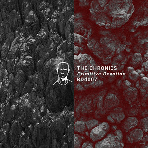 THE CHRONICS - Primitive Reaction EP