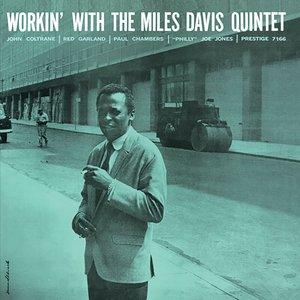THE MILES DAVIS QUINTET - Workin'