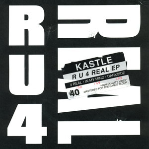 KASTLE - R U 4 REAL EP