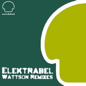 ELEKTRABEL - Wattson Remixes