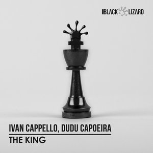 IVAN CAPPELLO/DUDU CAPOEIRA - The King (Extended Mix)