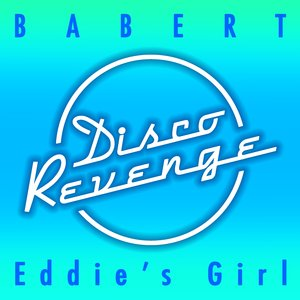 BABERT - Eddie's Girl