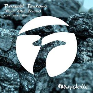RYUZAKI TSUKAWA - Dear Old Friend (Luke Odard Remix)