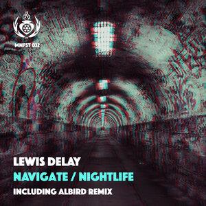 LEWIS DELAY - Navigate/Nightlife