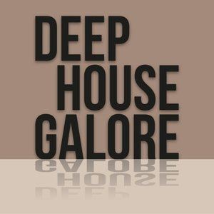 VARIOUS - Deep House Galore