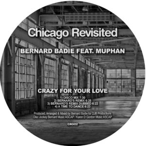 BERNARD BADIE - Crazy For Your Love