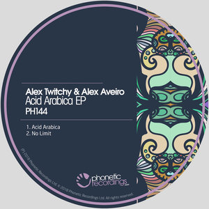 ALEX AVEIRO/ALEX TWITCHY - Acid Arabica EP