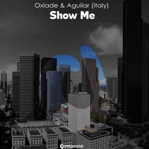 AGUILAR - Show Me