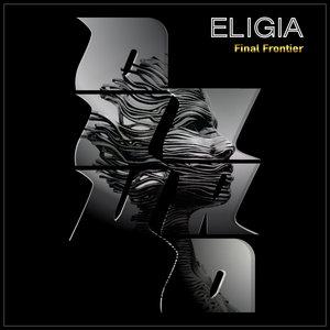 ELIGIA - Final Frontier