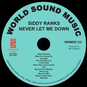 SIDDY RANKS - Never Let Me Down