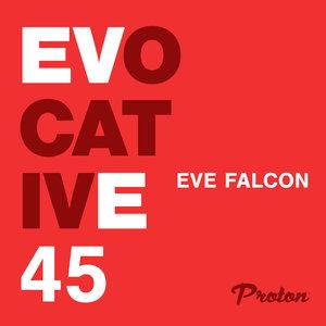 EVE FALCON/VARIOUS - Evocative 045 (unmixed tracks)