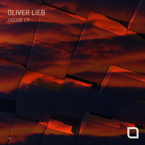 OLIVER LIEB - Gone EP