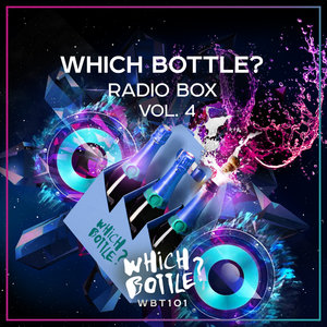 VARIOUS - Which Bottle? Radio Box Vol 4