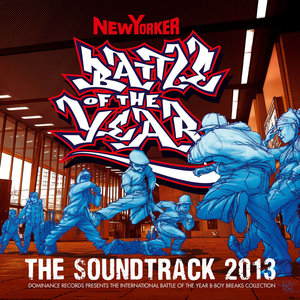 VARIOUS - Battle Of The Year 2013 - The Soundtrack