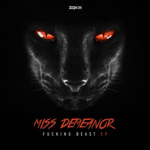 MISS DEMEANOR - Fucking Beast EP