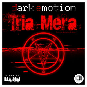 DARK EMOTION - Tria Mera (Digital Deluxe Edition) (Explicit)