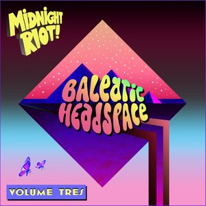 VARIOUS - Balearic Headspace Vol Tres