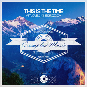 MIKE DROZDOV/VETLOVE - This Is The Time
