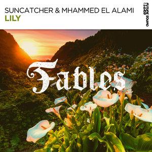 SUNCATCHER & MHAMMED EL ALAMI - Lily