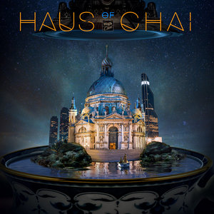 VARIOUS - HAUS Of CHAI