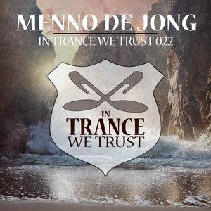VARIOUS/MENNO DE JONG - In Trance We Trust 022