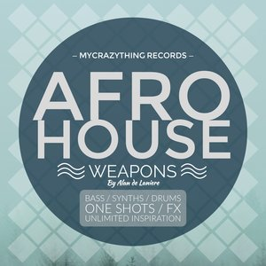 MYCRAZYTHING RECORDS - Afro House Weapons 1 By Alan De Laniere (Sample Pack WAV)