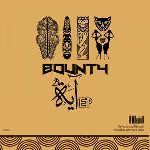 BOUNTY - EYA EP
