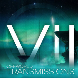 VARIOUS - Offworld Transmissions Vol 7