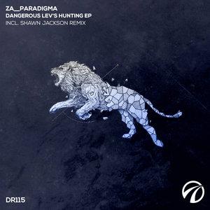 ZA__PARADIGMA - DANGEROUS LEV'S HUNTING EP