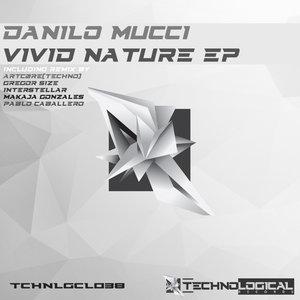 DANILO MUCCI - Vivid Nature EP