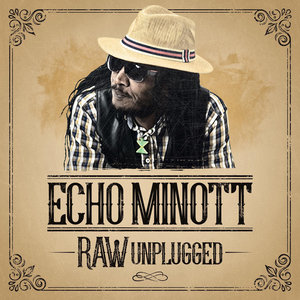 ECHO MINOTT - Raw (Unplugged)