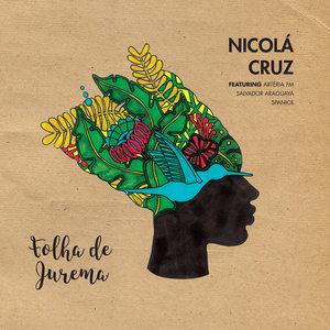 NICOLA CRUZ - Folha De Jurema