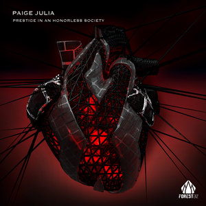 PAIGE JULIA - Prestige In An Honorless Society
