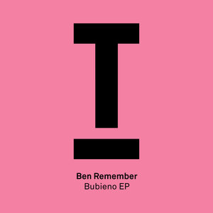 BEN REMEMBER - Bubieno EP