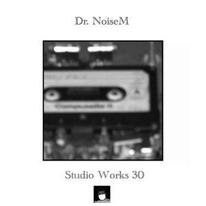 DR NOISEM - Studio Works 30